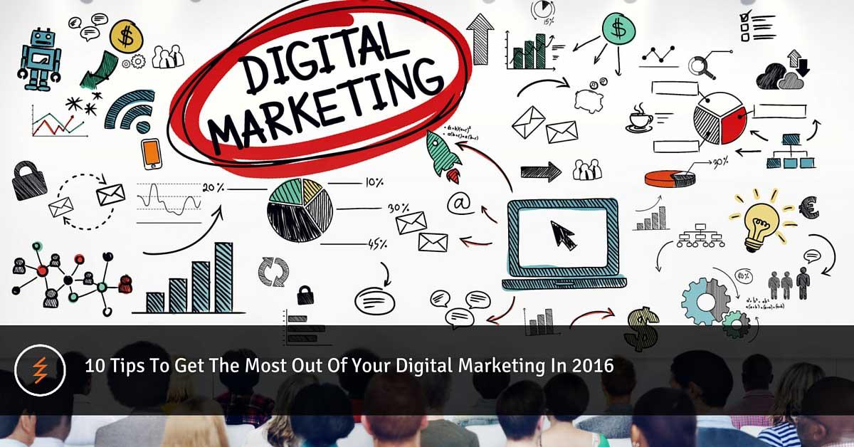 10 Digital Marketing Tips for 2016