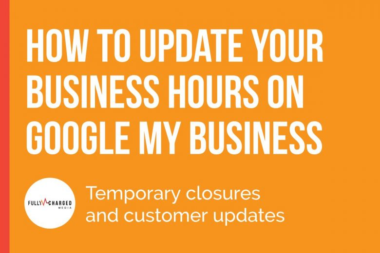 How To Update Google My Business Hours and Posts