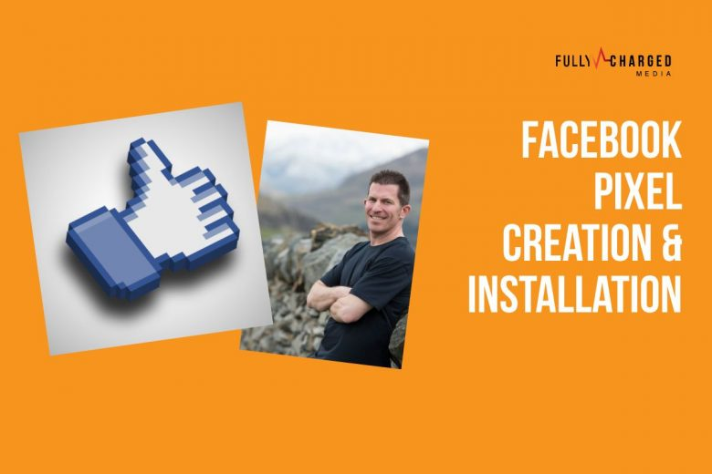 How To Install A Facebook Pixel